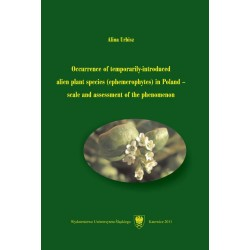 Occurrence of temporarilyintroduced alien plant species (ephemerophytes) in Poland – scale and assessment of the phenomenon