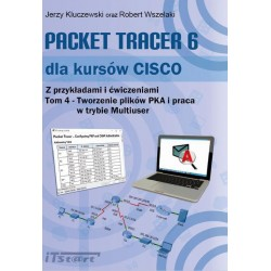 Packet Tracer 6 dla kursów CISCO tom IV