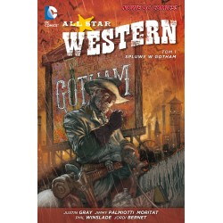 NOWE DC COMICS. ALL STAR WESTERN. SPLUWY W GOTHAM, TOM 1
