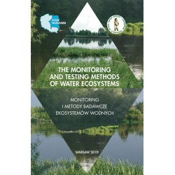 The monitoring and testing methods of water ecosystems monitoring i metody badawcze ekosystemów wodnych
