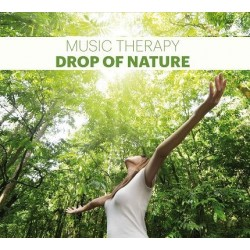 Music Therapy Drop Of Nature (Krople Natury)