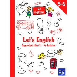 Ale mądrale! 5-6 Let's English.Ang.dla 5- i 6-lat.