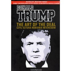 The Art of the Deal czyli sztuka robienia interesów