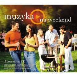 Muzyka Na weekend (CD)