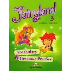 Fairyland 3 SP. Vocabulary & Grammar Practice. Jezyk angielski