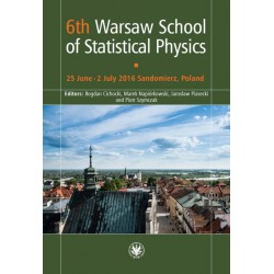 6th Warsaw School of Statistical Physics