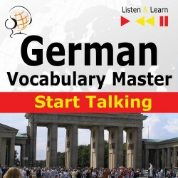German Vocabulary Master: Start Talking 30 Topics at Elementary Level: A1-A2 – Listen &amp Learn