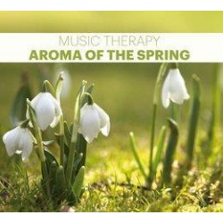 Music Therapy. Aroma Of The Spring CD