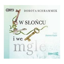 W słońcu i we mgle audiobook