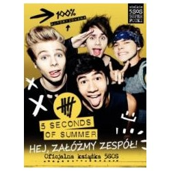 5 Seconds Of Summer. Hej załóżmy zespół