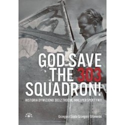 God Save The 303 Squadron!
