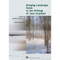 Bringing landscape home in the writings of Jane Urquhart