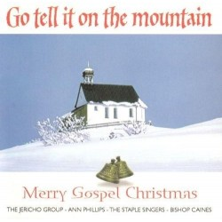 Go Tell It To The Mountain CD