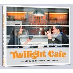 Twilight Cafe Smooth jazz for deep relaxation CD
