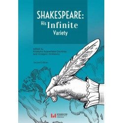 Shakespeare His Infinite Variety. Celebrating the 400th Anniversary of His Death