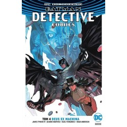 Batman. Detective Comics. Deus Ex Machina T.4