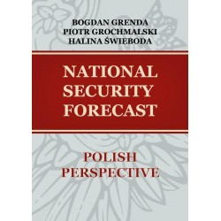 NATIONAL SECURITY FORECAST– POLISH PERSPECTIVE
