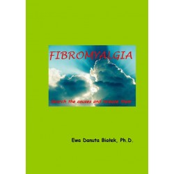 Fibromyalgia. Search the causes and release them