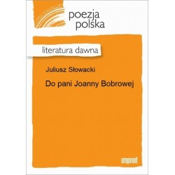 Do pani Joanny Bobrowej