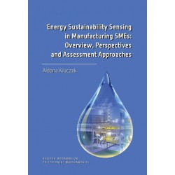 Energy Sustainability Sensing in Manufacturing SMEs Overview, Perspectives and Assessment Approaches